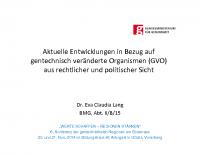 Aktuelle Entwicklungen Dr. Eva-Claudia Lang