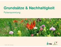 FiBL-Schweiz Grundsätze Nachhaltigkeit