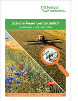 IG Saatgut Schöne Neue Gentechnik?!